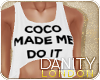 [DY].Coco Made me do it.
