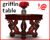 !@ Griffin table