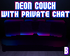 [B] Neon Couch+prvt chat
