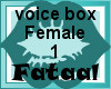 Voice box 1 female