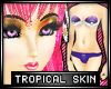 * Anime tropical skin