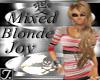 (TP)~Mixed Blonde Joy~