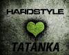 HARDSTYLE TATANKA