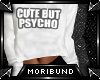 ♆ Cute But Psycho v2