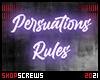 Custom Persuations Rules