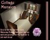 Cottage Mansion