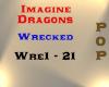 Imagine Dragons - Wreck