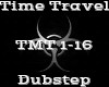 Time Travel -Dubstep-