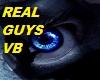 REAL GUYS VB