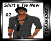 New Shirts with Ties