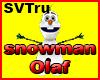 Pet snowman Olaf