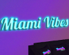 Miami Vibes sign