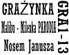 GRAZYNKA - NOSEM JANUSZA