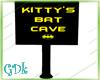 Kitty's Bat Cave Sign