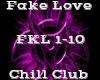 Fake Love -ChillClub-