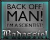 `B I'm a Scientist!