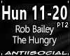 Hungy (Rob Bailey) Pt2