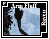 Raven Arm Fluff F