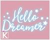 |K 💖 Dreamer