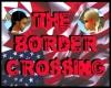 TheBorderCrossing