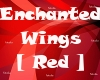 Enchanted Wings [Red]