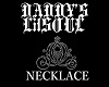 ~LilSOUL~DADDYS~NECKLACE