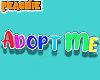 🍑 Adopt Me Sign