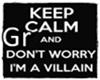 ! Keep Calm Villains!