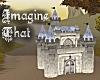 Imagine That - castle