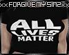 ALL LIVES MATTER WMNS T