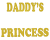 V10 Daddys Princess Sign