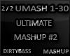 UMASH Ultimate Mashup #2