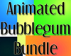 Anim. Bubblegum Bundle