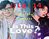 PT 2 - Is This Love