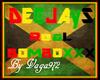 Deejays Real Bombox
