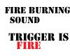fire burning sound