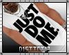 D13l Just Do Me Tank