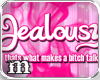 [m] Jealousy