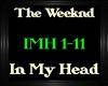 TheWeeknd~InMyHead