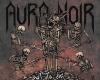 "Aura Noir ""Out to die"""
