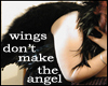 Wings Don't Make Angels