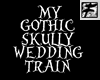 ~F~ My GothWedding Train