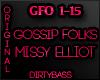 GFO Gossip Folks Missy E