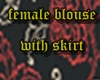 female blouse with skirt