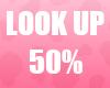 🔔 Look Up 50% Unisex