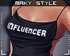 M:Influencer
