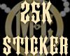 25K Sticker