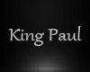 *K* King Paul