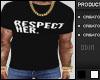 !0! Respect Her