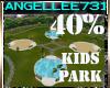 40% KIDS PARK /ROOM